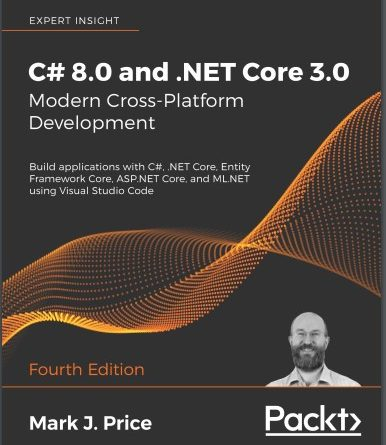 Review cuốn sách C# 8.0 and .NET Core 3.0 – Modern Cross-Platform Development